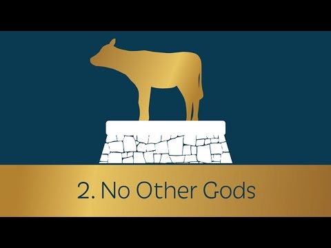 2. No Other Gods