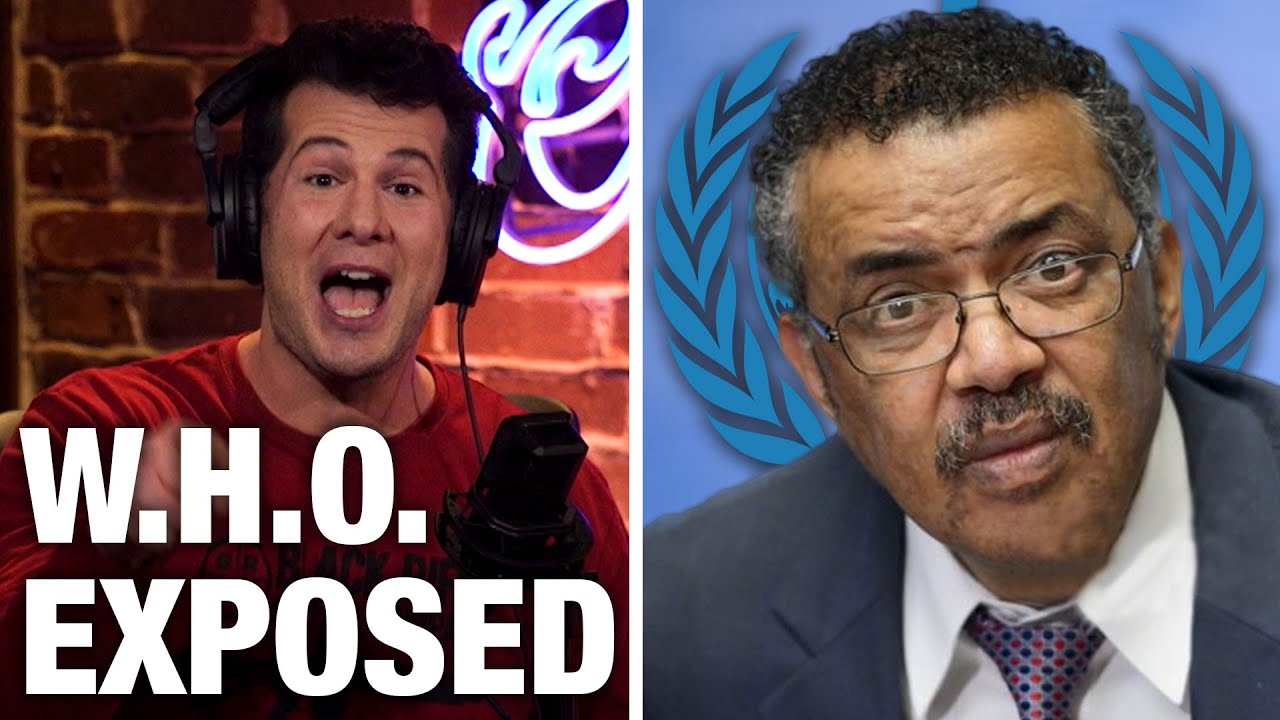 EXPOSED: The WHO's Bungled Covid Response | Louder with Crowder