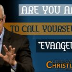 """Has the Term """"Evangelical"""" Become a Bad Word?"""
