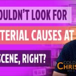 Have You Ever Looked for a Supernatural Cause at a Crime Scene?