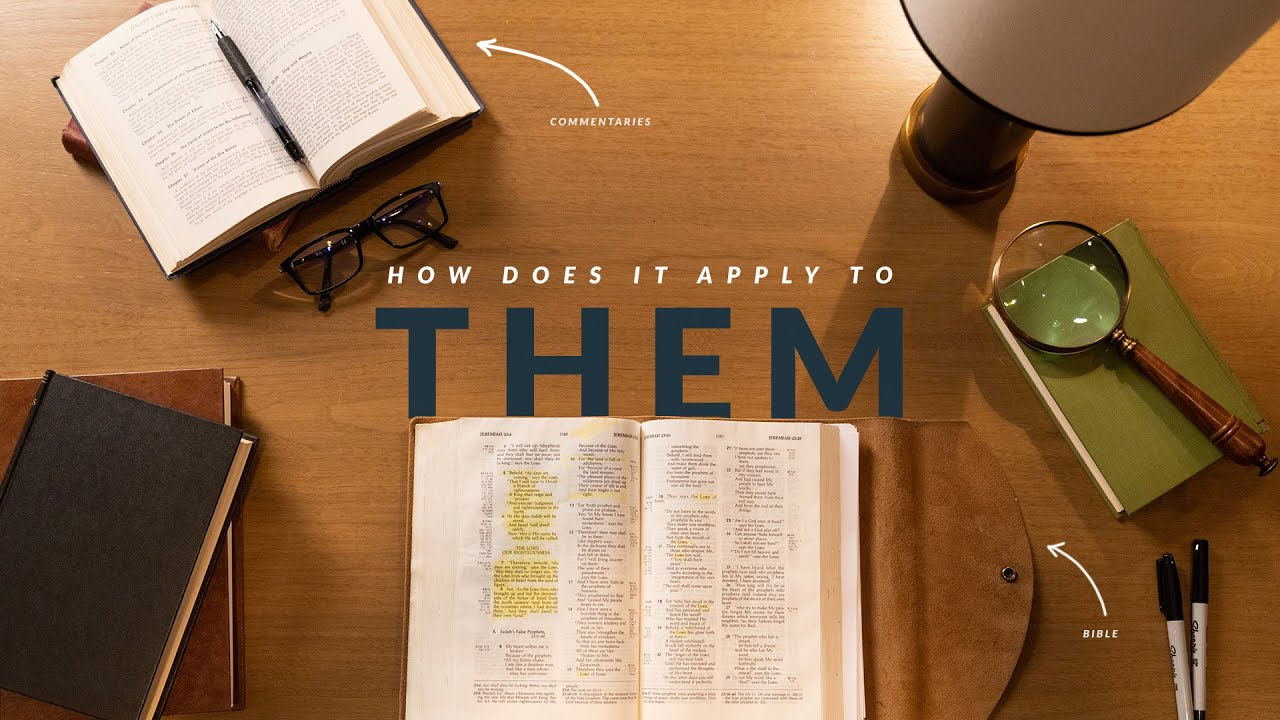 How Did It Apply To Them? (How To Study The Bible: Episode 7)