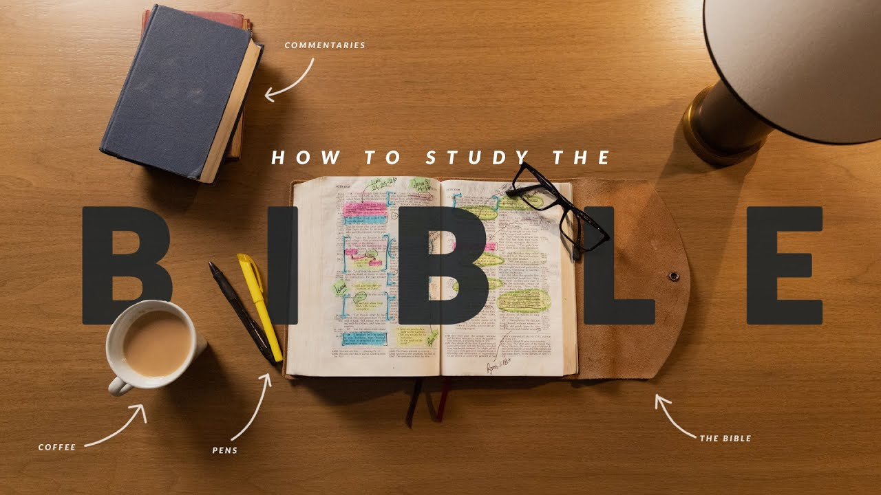 How To Study The Bible (Introduction)