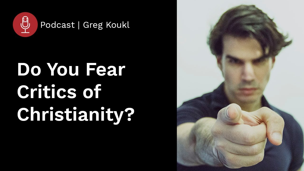 How to Get Over Your Fear of Engaging Critics of Christianity