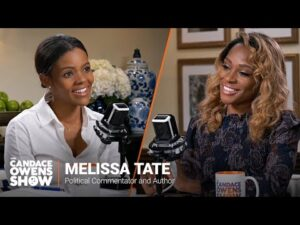 The Candace Owens Show: Melissa Tate