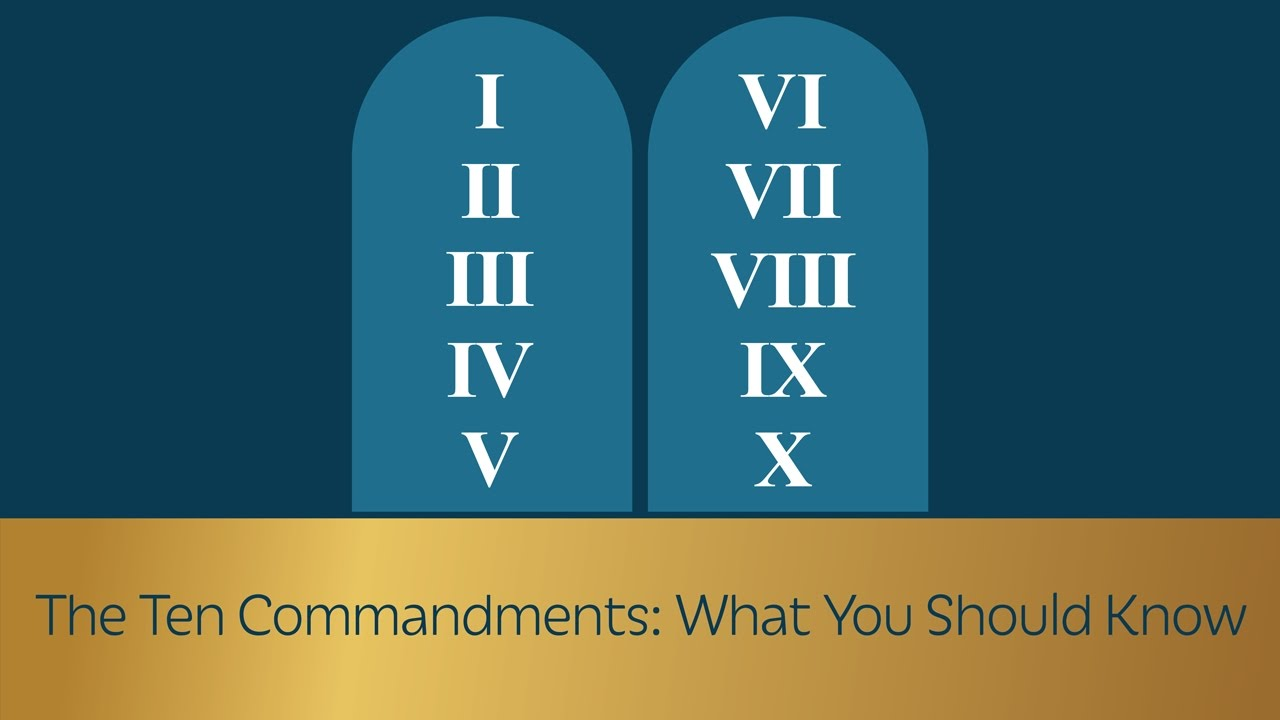 The Ten Commandments: What You Should Know