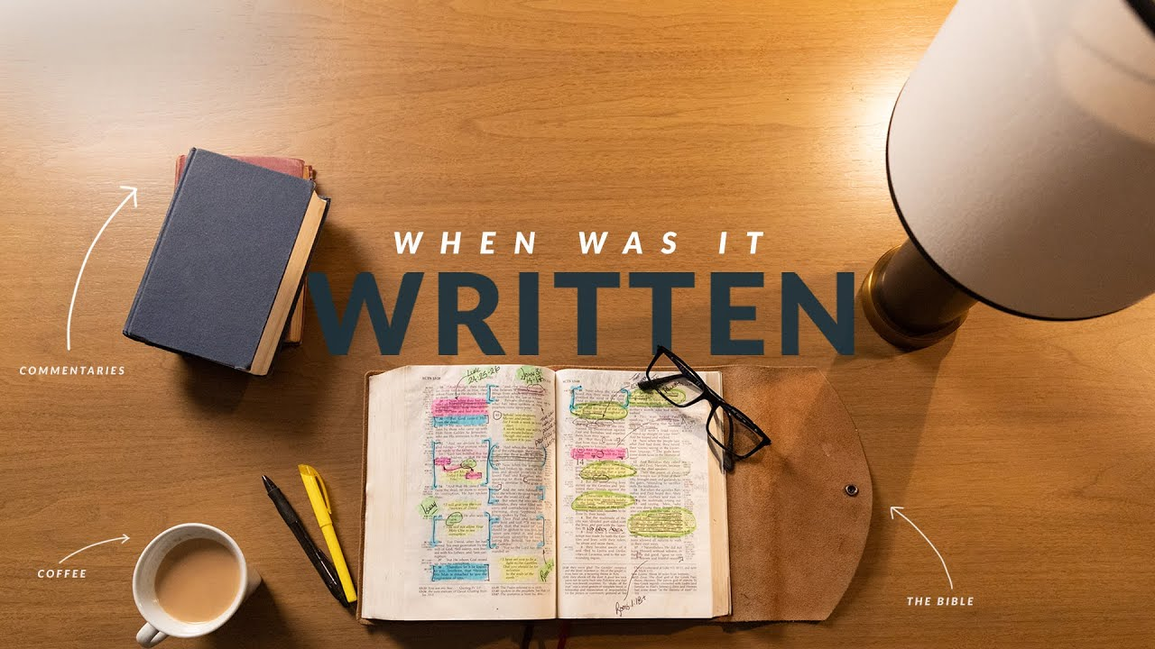 When Was It Written? (How To Study The Bible: Episode 3)