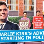 Charlie Kirk: Advice for Starting in Politics
