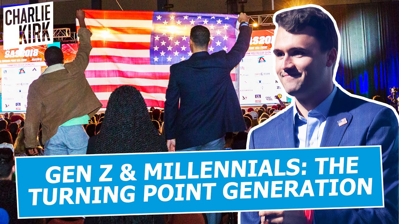 Charlie Kirk: Gen Z And Millennials Are The Turning Point Generation