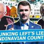 Charlie Kirk: Debunking Left's Lies on Scandinavian Countries