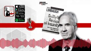 Guilty by Reason of Insanity with David Limbaugh