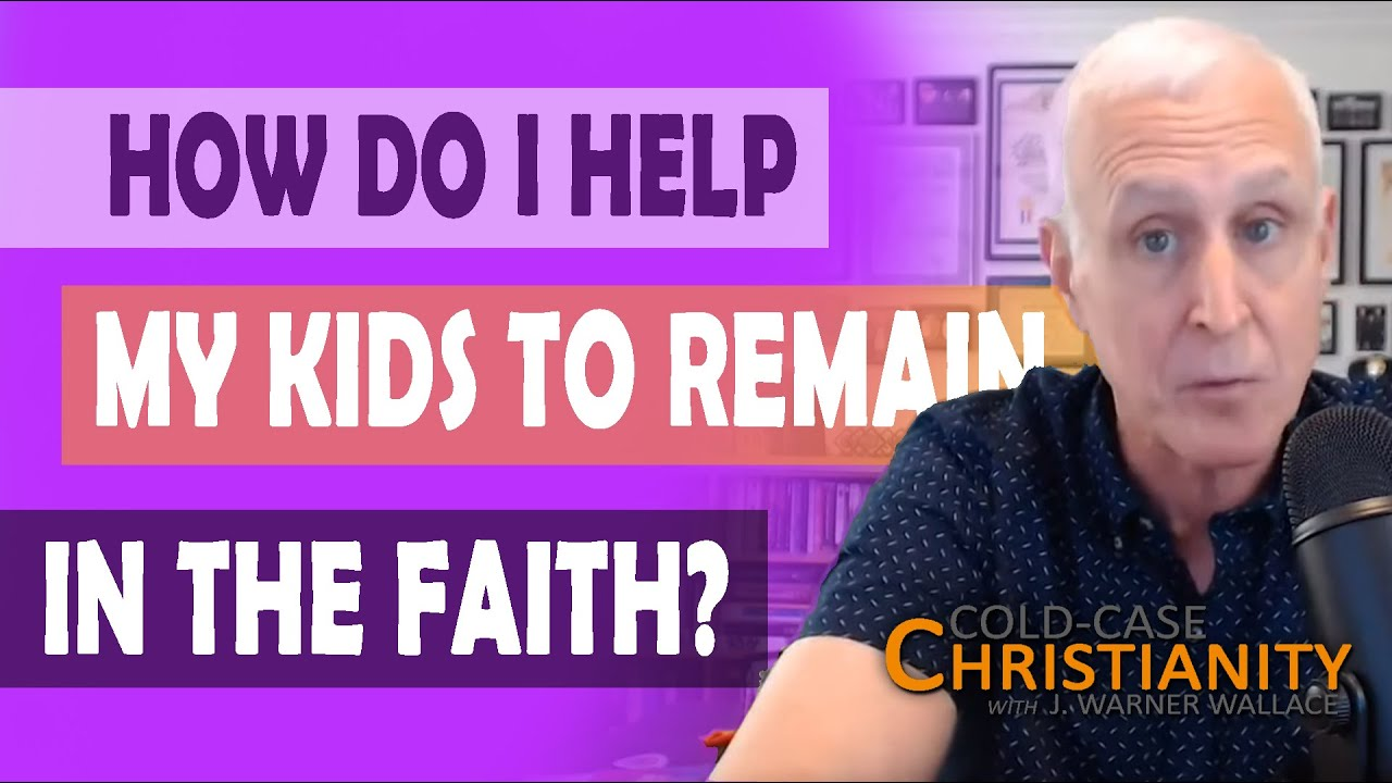 How Can We Help Our Kids Communicate the Truth of Christianity in an Evidential Way?
