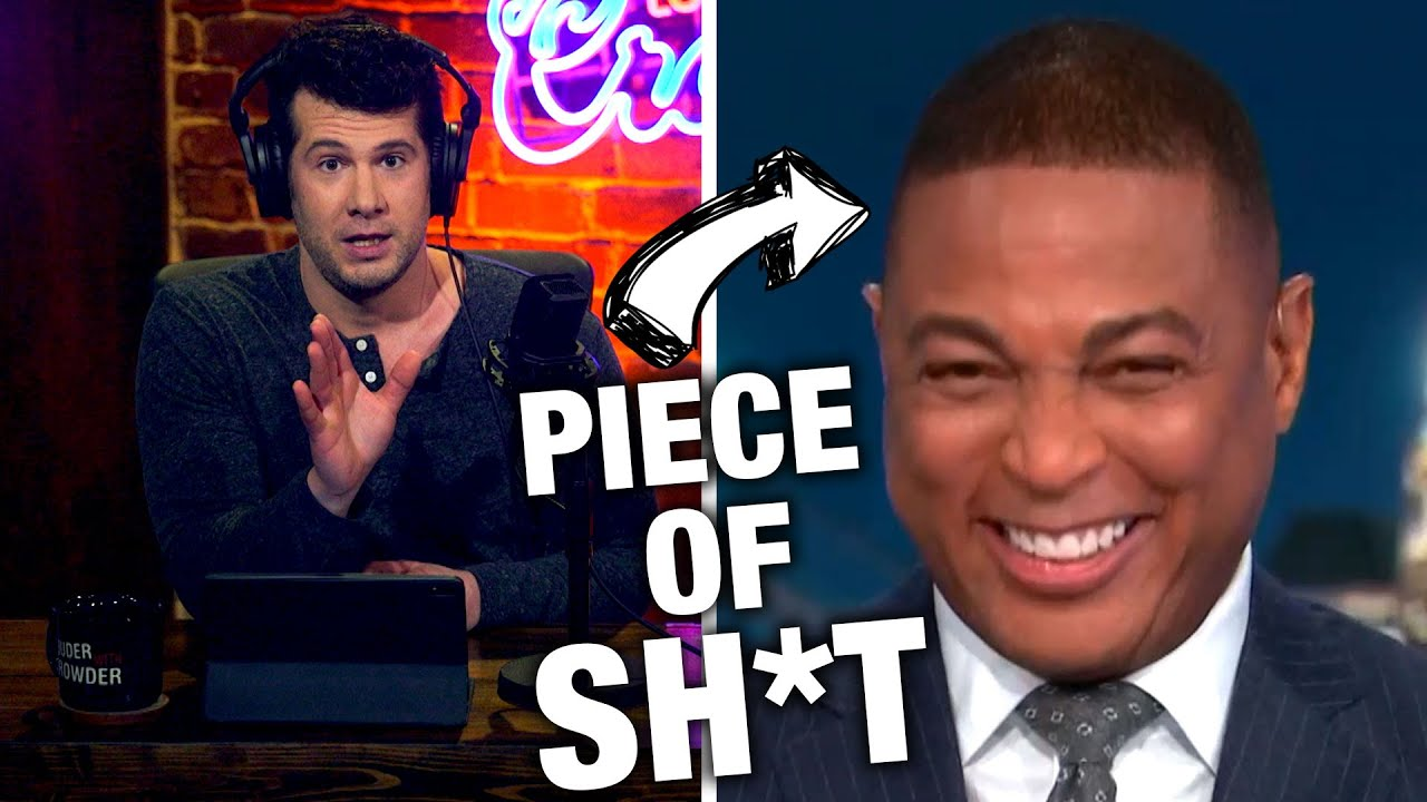 WHAT A PIECE OF SH*T: Don Lemon | Louder with Crowder