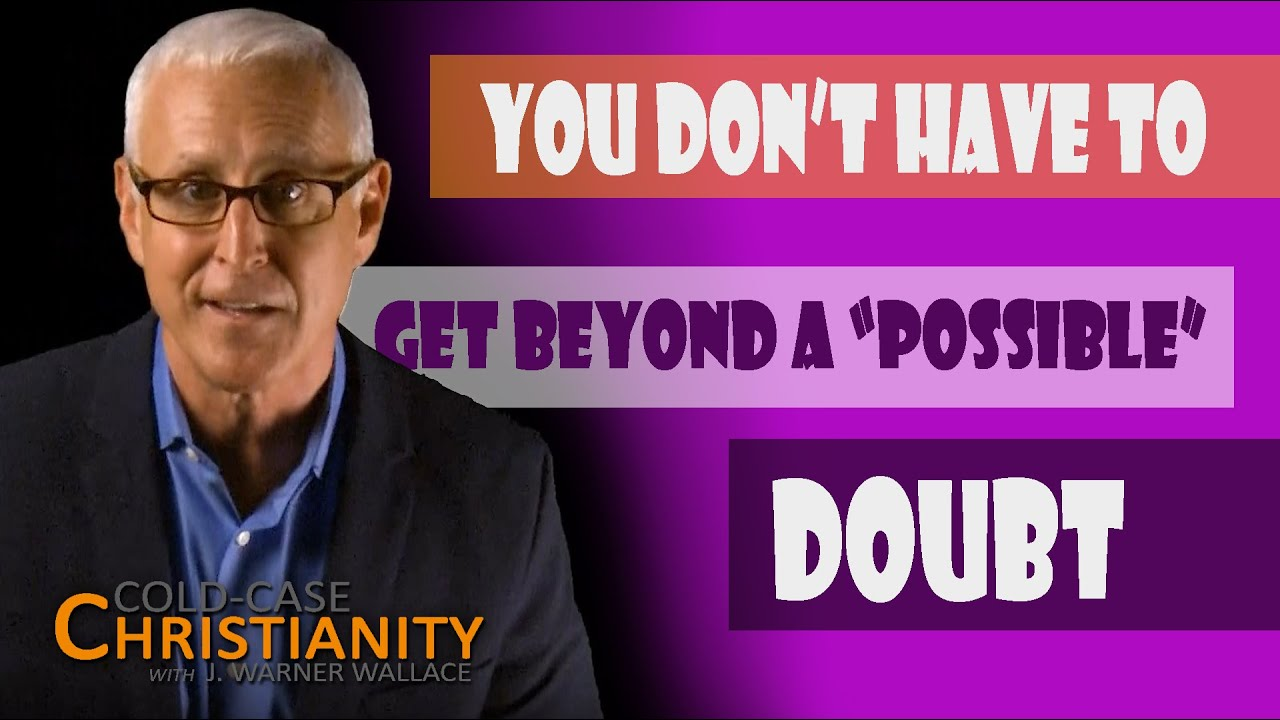 Why Reasonable Doubt Is A Sufficient Standard When Investigating Christianity