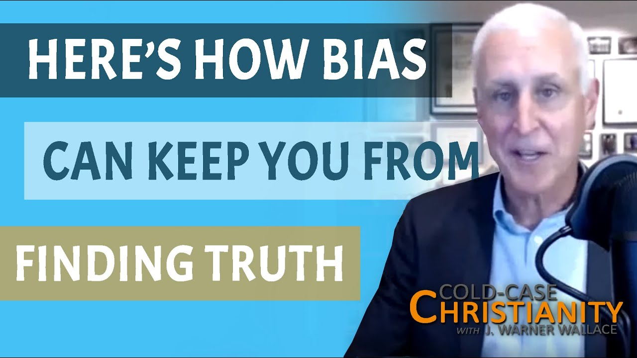Dealing with Bias - J. Warner Wallace as a Christian vs. J. Warner Wallace as an atheist