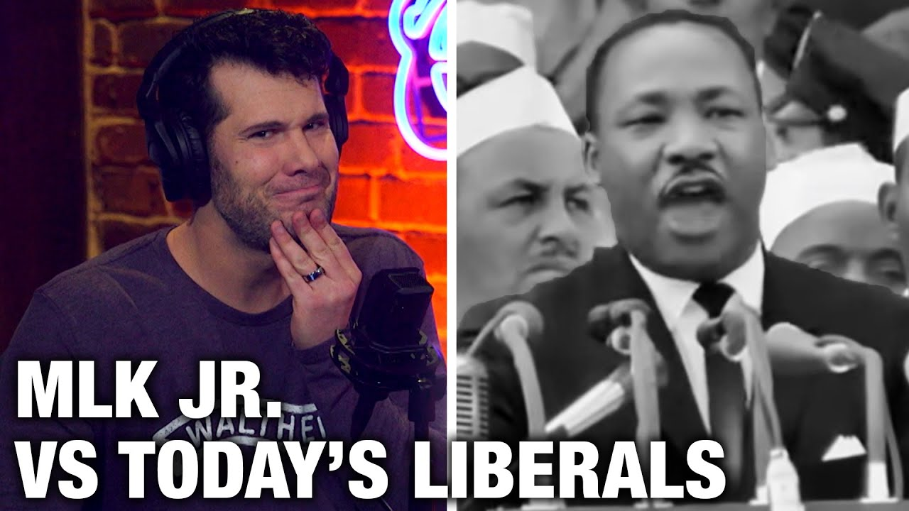 MLK Jr. vs. Today's Liberals | Louder with Crowder