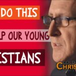 Perhaps the Best Thing You Can Do for Young Christian Believers