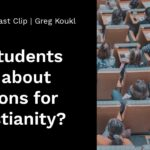 Do Students Care about the Reasons for Christianity?