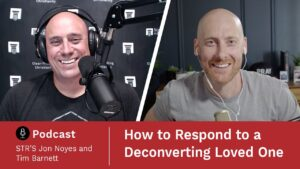 How to Respond to a Deconverting Loved One