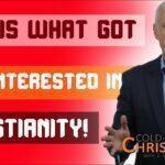 Why I Started to Investigate Christianity
